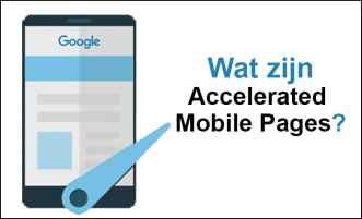 Wat zijn Accelerated Mobile Pages (AMP)?